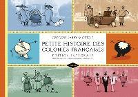 Petite histoire des colonies françaises