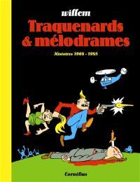 Traquenards & mélodrames : histoires 1968-1985
