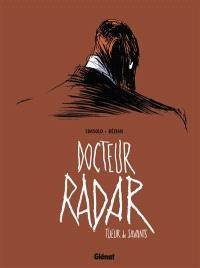 Docteur Radar. Volume 1, Tueur de savants