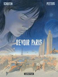 Revoir Paris. Volume 1