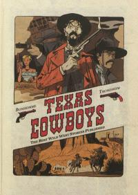 Texas cowboys : the best wild west stories published. Volume 1