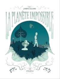 La planète impossible