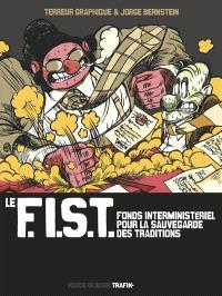 Le FIST : fonds interministériel pour la sauvegarde des traditions