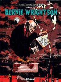 Eerie & Creepy présentent : Bernie Wrightson