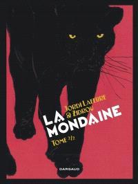 La mondaine. Volume 2