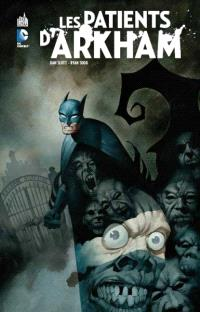 Batman, Les patients d'Arkham