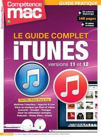 Compétence Mac. n° 37, Le guide complet iTunes version 11 et 12