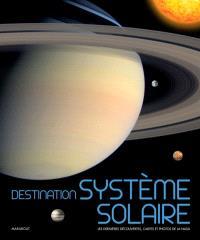 Destination système solaire : les dernières découvertes, cartes et photos de la Nasa