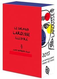 Le grand Larousse illustré 2015