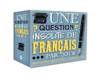 Une question insolite de français par jour