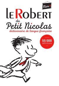 Le Robert du Petit Nicolas : dictionnaire de langue française