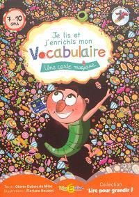 La planète des Alphas, Une carte magique : Je lis et j'enrichis mon vocabulaire, 7-10 ans
