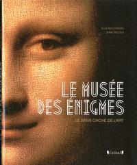 Le musée des énigmes : le sens caché de l'art