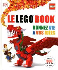Le Lego book : donnez vie à vos idées