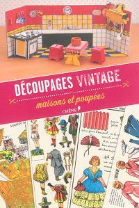 Découpages vintage : maisons et poupées