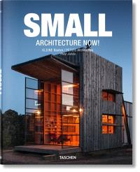 Small architecture now ! = Kleine Bauten = Petite architecture