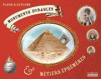 Monuments durables et métiers éphémères de France et du reste du monde