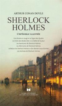 Sherlock Holmes : l'intégrale illustrée