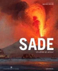 Sade : un athée en amour