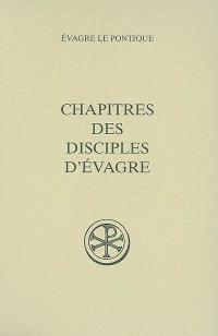 Chapitres des disciples d'Evagre : édition princeps du texte grec