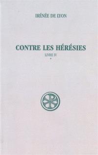Contre les hérésies. Volume 4-1