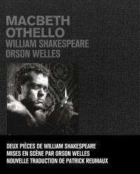 Macbeth; Othello