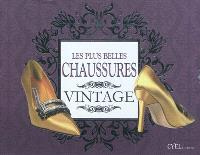 Les plus belles chaussures vintage : accessoires par excellence