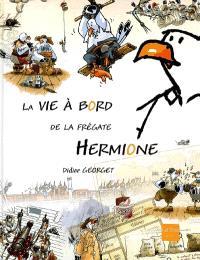 La vie à bord de la frégate Hermione
