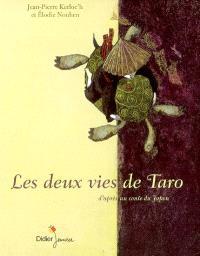 Les deux vies de Taro : d'après un conte populaire du Japon