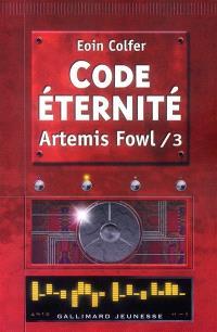 Artemis Fowl. Volume 3, Code éternité