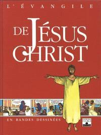 L'Evangile de Jésus Christ en bande déssinée