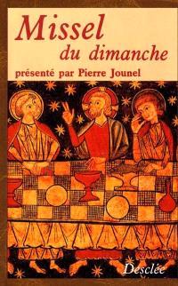 Missel du dimanche : texte liturgique officiel