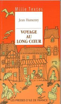 Voyage au long coeur : textes de réflexion et de méditation d'ici et d'ailleurs