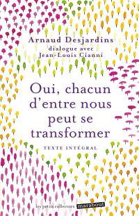 Oui, chacun d'entre nous peut se transformer : dialogue avec Jean-Louis Cianni