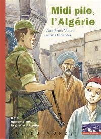 Midi pile, l'Algérie