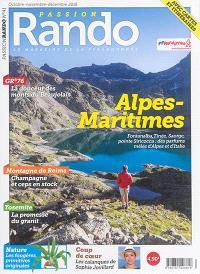 Passion rando : le magazine des randonnées de la FFRP. n° 41, Alpes-Maritimes : Fontanalba, Tinée, Saorge, pointe Siricocca : des parfums mêlés d'Alpes et d'Italie