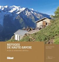 Refuges de Haute-Savoie : accès et randonnées alentour