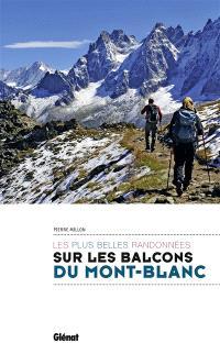 Les plus belles randonnées sur les balcons du Mont-Blanc