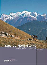 Face au Mont-Blanc : les plus belles randonnées