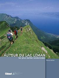 Les plus belles randonnées autour du lac Léman