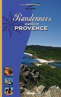 Randonnées insolites en Provence
