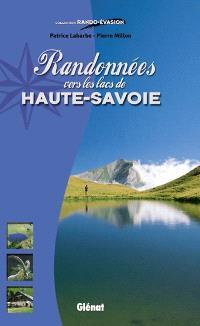 Randonnées vers les lacs de Haute-Savoie