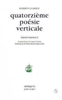 Quatorzième poésie verticale : édition bilingue