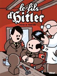 Le fils d'Hitler : une aventure de Dickie