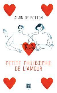 Petite philosophie de l'amour : essai