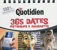 365 dates historiques et amusantes