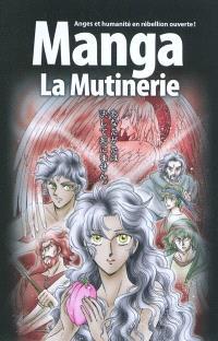 Manga, La mutinerie : anges et humanité en rébellion ouverte !