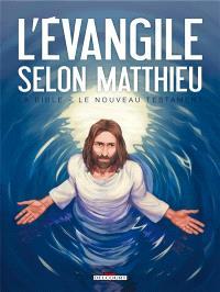La Bible, le Nouveau Testament, L'Evangile selon Matthieu