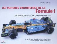 Les voitures victorieuses de la formule 1 : les modèles des monoplaces Championnes du Monde