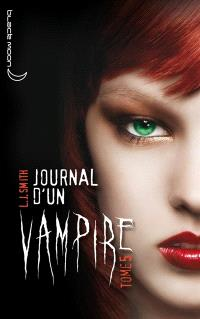 Journal d'un vampire. Volume 5